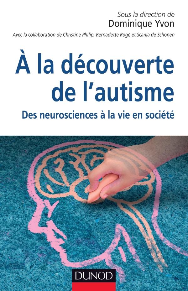 Couverture d'ouvrage: À la découverte de l'autisme