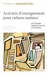 Couverture d'ouvrage: Activités d'enseignement pour enfants autistes (TEACCH)