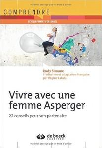 Couverture d'ouvrage: Vivre avec une femme Asperger : 22 conseils pour son partenaire