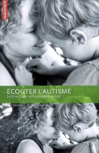 Couverture d'ouvrage: Ecouter l'autisme
