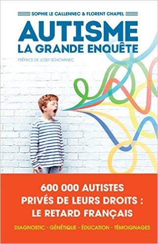 Couverture d'ouvrage: Autisme la grande enquête